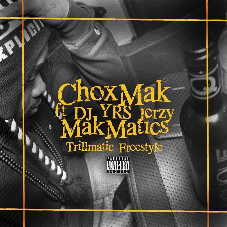 Chox Mak Ft Dj Yrs Jerzy Mak Matics Prod By Ty Beats