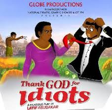 Thank God for Idiot