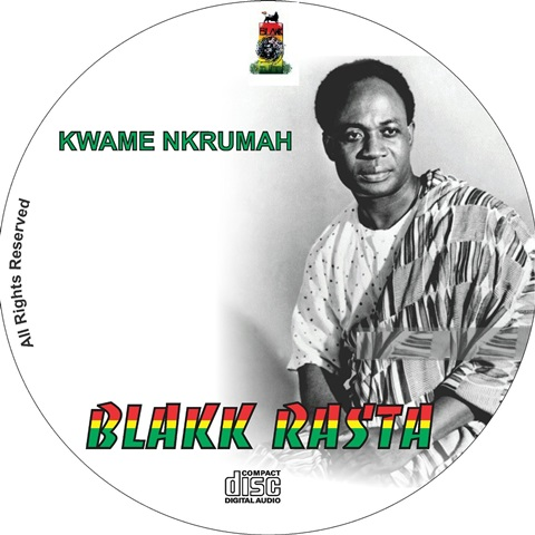 Blakk Rasta's Kwame Nkrumah