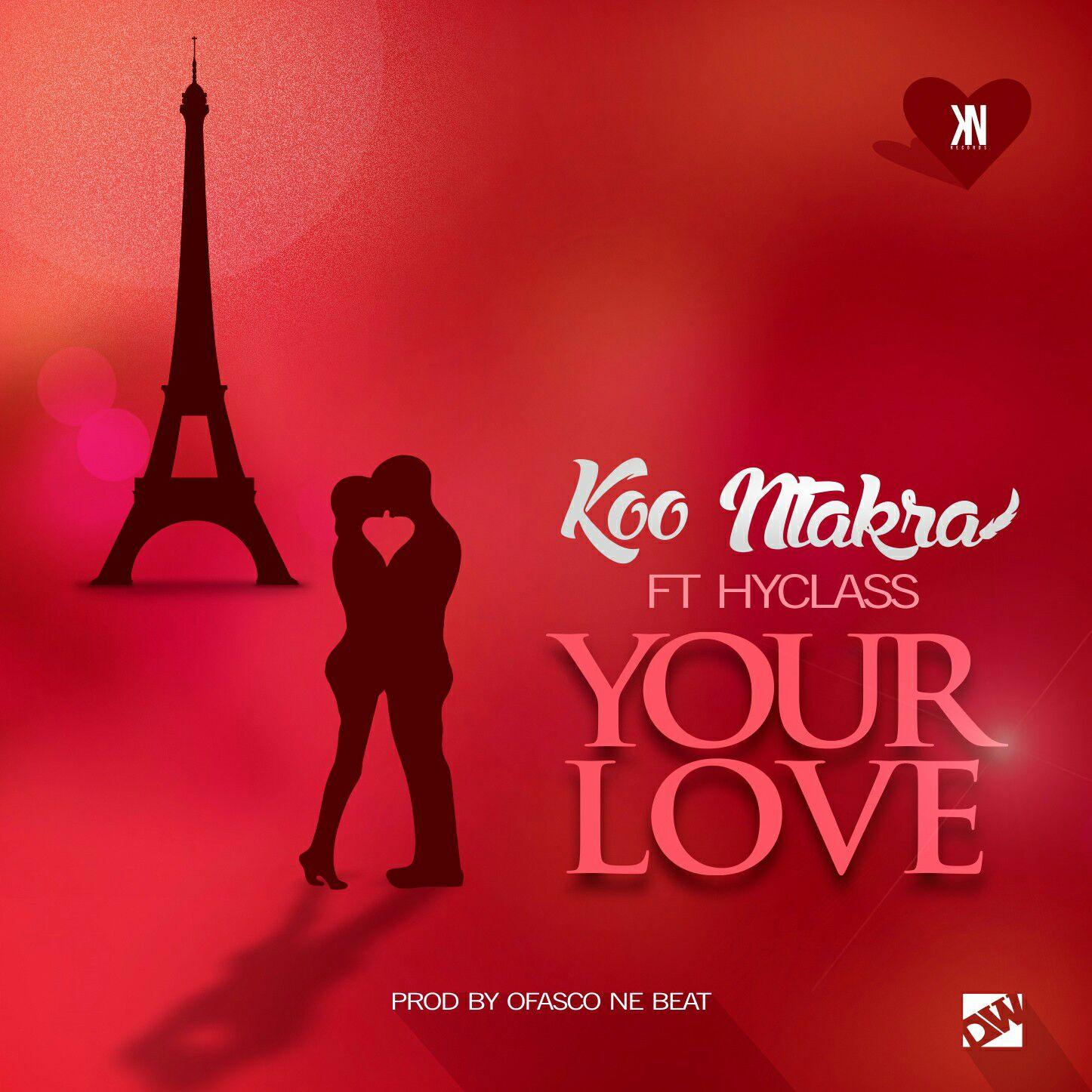 Koo Ntakra Yuh Love