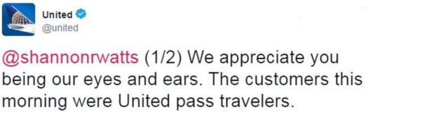 Tweet from United reads: We appreciate you being our eyes and ears. The customers this morning were United pass travellers