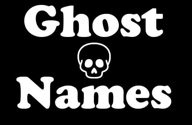 Ghost Names