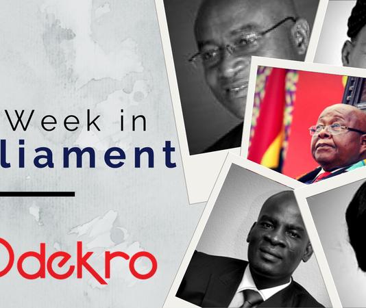 Odekro This Week in Parliament