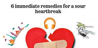 6 immediate remedies for a sour heartbreak